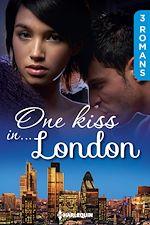 Télécharger le livre :  One kiss in... London