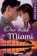 Télécharger le livre :  One kiss in... Miami