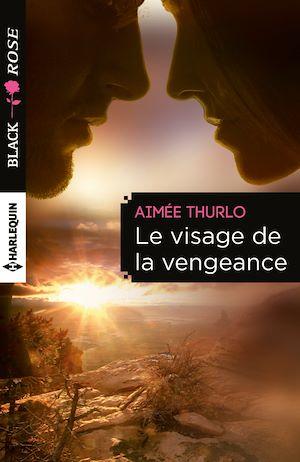 Téléchargez le livre :  Le visage de la vengeance
