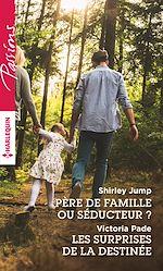 Télécharger le livre :  Père de famille ou séducteur ? - Les surprises de la destinée