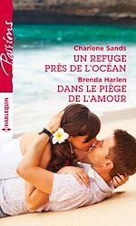 Télécharger le livre :  Un refuge près de l'océan - Dans le piège de l'amour