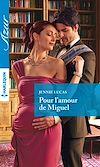 Téléchargez le livre numérique:  Pour l'amour de Miguel