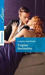 Télécharger le livre :  Exquise fascination