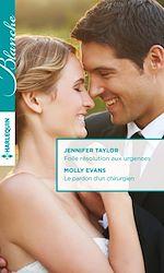 Télécharger le livre :  Folle résolution aux urgences - Le pardon d'un chirurgien