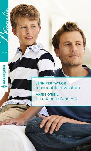 Téléchargez le livre :  Inavouable révélation - La chance d'une vie