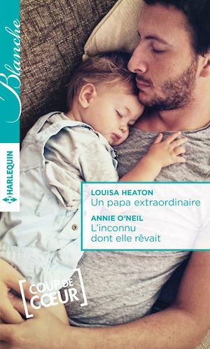 Téléchargez le livre :  Un papa extraordinaire - L'inconnu dont elle rêvait