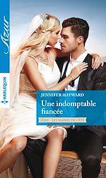 Télécharger le livre :  Une indomptable fiancée