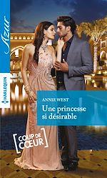 Télécharger le livre :  Une princesse si désirable