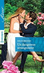 Télécharger le livre :  Un dangereux arrangement