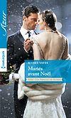 Téléchargez le livre numérique:  Mariés avant Noël