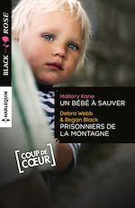 Télécharger le livre :  Un bébé à sauver - Prisonniers de la montagne