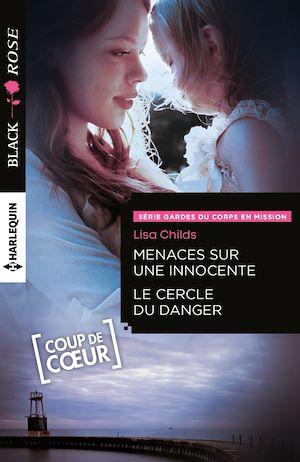 Téléchargez le livre :  Menaces sur une innocente - Le cercle du danger