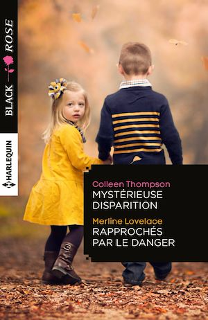 Téléchargez le livre :  Mystérieuse disparition - Rapprochés par le danger
