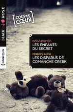 Télécharger le livre :  Les enfants du secret - Les disparus de Comanche Creek