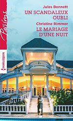 Télécharger le livre :  Un scandaleux oubli - Le mariage d'une nuit