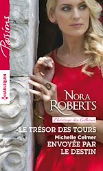 Télécharger le livre :  Le trésor des Tours - Envoyée par le destin