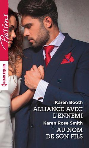 Téléchargez le livre :  Alliance avec l'ennemi - Au nom de son fils