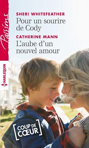Téléchargez le livre :  Pour un sourire de Cody - L'aube d'un nouvel amour