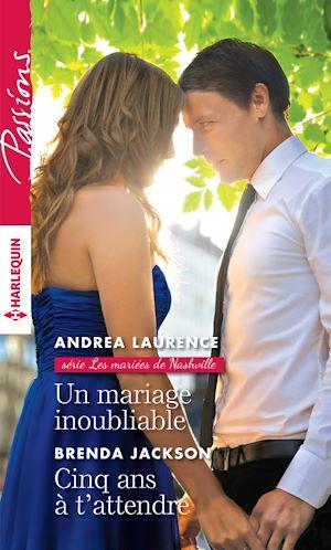 Téléchargez le livre :  Un mariage inoubliable - Cinq ans à t'attendre