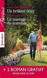 Télécharger le livre :  Un brulant désir - Le mariage du scandale - Rendez-vous avec le destin