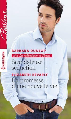 Téléchargez le livre :  Scandaleuse séduction - La promesse d'une nouvelle vie
