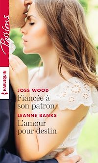 Télécharger le livre : Fiancée à son patron - L'amour pour destin