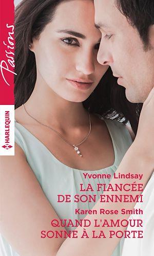 Téléchargez le livre :  La fiancée de son ennemi - Quand l'amour sonne à la porte