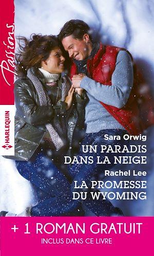 Téléchargez le livre :  Un paradis dans la neige - La promesse du Wyoming - Le souffle du scandale