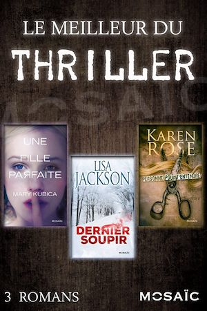 Téléchargez le livre :  Le meilleur du thriller