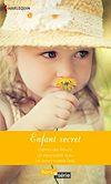 Téléchargez le livre numérique:  Enfant secret