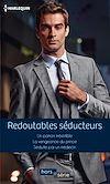 Téléchargez le livre numérique:  Redoutables séducteurs