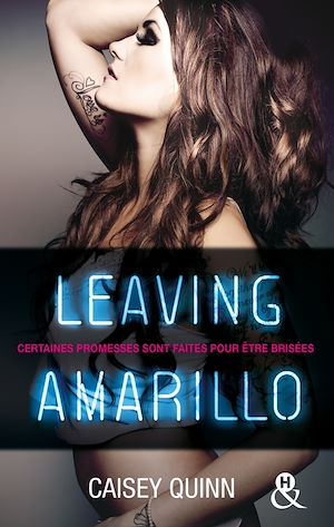 Téléchargez le livre :  Leaving Amarillo #1 Neon Dreams