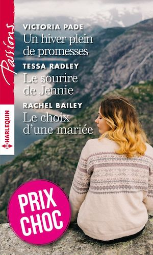 Téléchargez le livre :  Un hiver plein de promesses - Le sourire de Jennie - Le choix d'une mariée