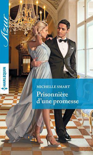 Téléchargez le livre :  Prisonnière d'une promesse
