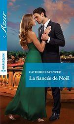 Télécharger le livre :  La fiancée de Noël