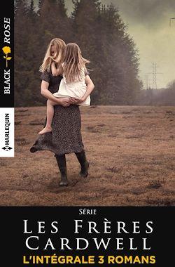 Télécharger le livre :  Trilogie ''Les frères Cardwell''
