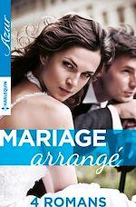 Télécharger le livre :  4 romans ''Mariage arrangé''