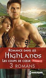 Télécharger le livre :  Romance dans les Highlands : les coups de coeur 2