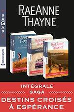 """Télécharger le livre :  Intégrale Sagas """"Destins croisés à Espérance"""""""