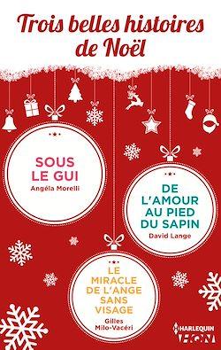 Télécharger le livre :  Trois belles histoires de Noël