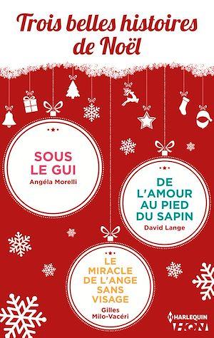 Téléchargez le livre :  Trois belles histoires de Noël