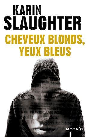 Téléchargez le livre :  Cheveux blonds, yeux bleus - Bonus