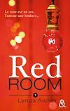 Téléchargez le livre numérique:  Red Room 1 : Tu apprendras la confiance