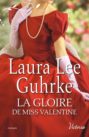 Téléchargez le livre :  La gloire de Miss Valentine