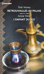Télécharger le livre :  Retrouvailles au palais - L'enfant du roi
