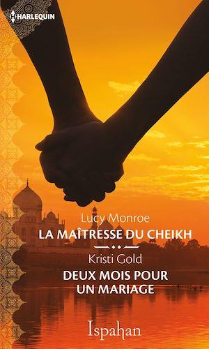 Téléchargez le livre :  La maîtresse du cheikh - Deux mois pour un mariage