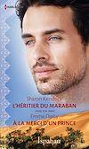 Téléchargez le livre numérique:  L'héritier du Maraban - A la merci d'un prince