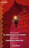 Téléchargez le livre numérique:  La vengeance du cheikh - Mensonge princier