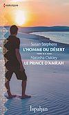 Téléchargez le livre numérique:  L'homme du désert - Le prince d'Amrah