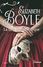 Télécharger le livre :  La lady sous le masque